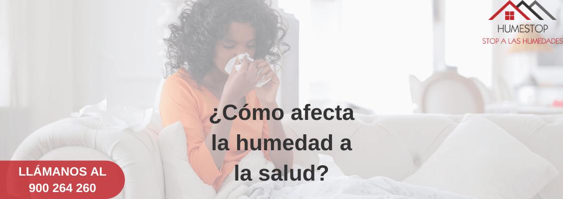 Cómo afectan las humedades a la salud
